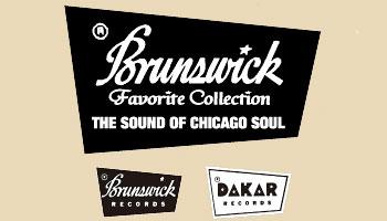 ソウルの名門ブランズウィックの名盤・名曲が蘇る  ~BRUNSWICK FAVORITE COLLECTION THE SOUND OF CHICAGO SOUL~