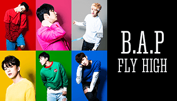 B.A.P 2016年第二弾シングル「FLY HIGH」
