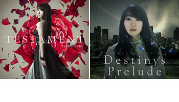 "Nana Mizuki new single ""Testament"",""Destiny's Prelude"" with Exclusive L-size picture!"