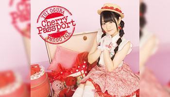 "Yui Ogura 2nd album ""Cherry Passport"" with Exclusive Bonus!"