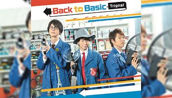 Back to Basic / Trignal 特典画像公開