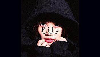 Lost Paradise / Pile 特典画像公開