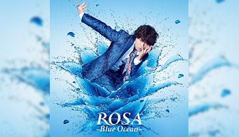ROSA~Blue Ocean~/ 小野大輔 特典画像公開