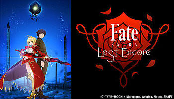 [D/L:25/Dec/'18] Fate/EXTRA Last Encore for complete set!