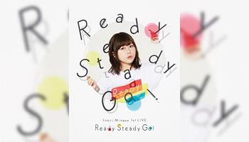 特典画像公開!水瀬いのり1st LIVE Ready Steady Go!