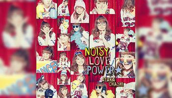 "Ayaka Ohashi new single ""NOISY LOVE POWER"" with Exclusive Bonus!"