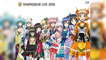 Symphogear Live 2018 with external bonus!