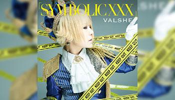 "VALSHE 12th single ""SYM-BOLIC XXX"" with Exclusive Bonus!"