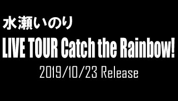 """Inori Minase LIVE TOUR Catch the Rainbow!"" w/ CDJ Exclusive Poster & picture!"
