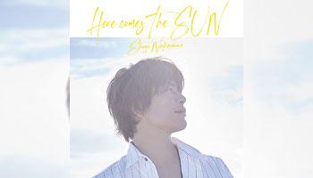 "Shugo Nakamura 1st single ""Here comes The SUN"" with exclusive bonus!"