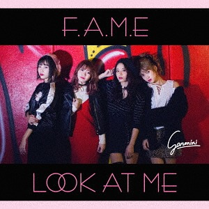 F.A.M.E / Look at Me [TYPE-B] ...