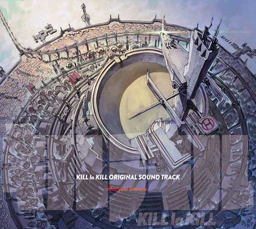 [131225] TVアニメ「キルラキル(Kill la Kill)」オリジナルサウンドトラック(OST) (320K,FLAC)