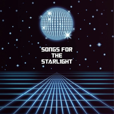 SONGS FOR THE STARLIGHT TRICER...