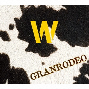"GRANRODEO B-side Collection""W""..."