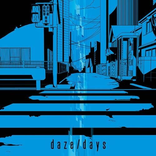 [140618] TVアニメ「メカクシティアクターズ」OP&EDテーマ「daze/days」[320K+FLAC]