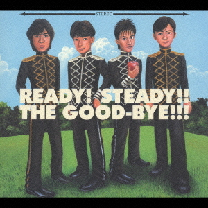 READY! STEADY!! THE GOOD-BYE!!...