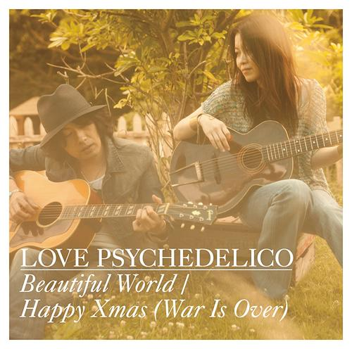 Beautiful World / Happy Xmas (War Is Over) / LOVE PSYCHEDELICO