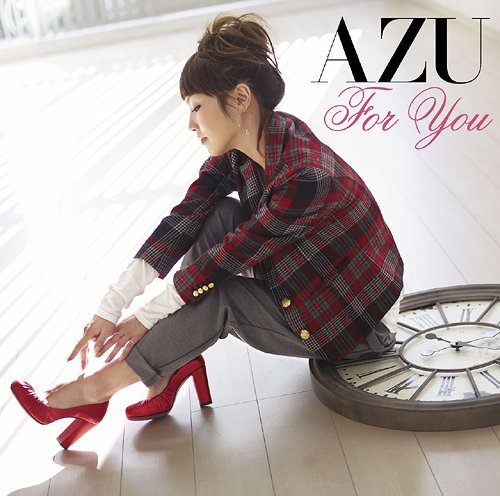 CrimsonRain.Com [Single] AZU - For You (アニメ「NARUTO-ナルト- 疾風伝」ED)
