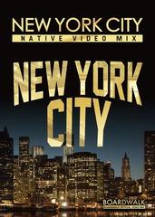 NEW YORK CITY -NATIVE VIDEO MIX-