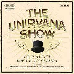 送料無料有/[CDA]/堂島孝平/THE UNIRVANA SHOW [CD+DVD]/VPCC-80630