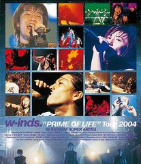 "w-inds. ""PRIME OF LIFE"" Tour 2004 [Blu-ray]"