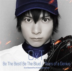 「ダイヤのA」The  LIVE III挿入歌: Be The Best! Be The Blue!/Tears of a Genius [一般流通盤]