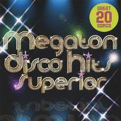僕らのMEGA DISCO HITS SUPERIOR