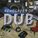 remix presents RENEGADES OF DUB