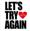 Let's try again [CD+DVD] [期間限定生産]