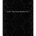 THE GREAT VACATION VOL.1 〜SUPER BEST OF GLAY〜 [3CD/通常盤]/GLAY