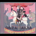 DREAMANIA DREAMS COME TRUE ~smooth groove collection~