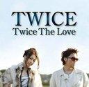 Twice The Love