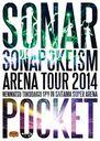 ソナポケイズムARENA TOUR 2014 ~年末特大号SP!!~ in さいたまスーパーアリーナ