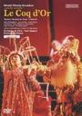 リムスキー=コルサコフ  歌劇「コックドール(金鶏)」全曲 パリ・シャトレ座2002年