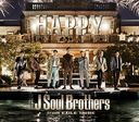 HAPPY [CD+DVD]/三代目 J Soul Brothers from EXILE TRIBE
