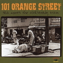 101 オレンジ・ストリート - スカ・ミーツ・ザ・ロックステディ・トレイン