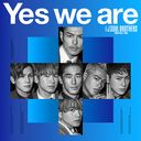 Yes we are [CD+DVD]/三代目 J SOUL BROTHERS from EXILE TRIBE
