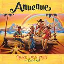 Anuenue [CD+DVD]/DANCE EARTH PARTY feat. EDEN KAI