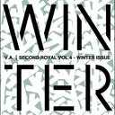 SECOND ROYAL VOL.4~WINTER ISSUE~