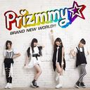 BRAND NEW WORLD!! [CD+DVD]/Prizmmy☆