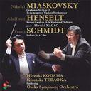 ミャスコフスキー  交響曲 第24番/シュミット  交響曲 第4