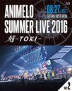 Animelo Summer Live 2016 刻-TOKI- 8.27