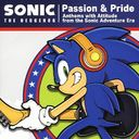 Passion&Pride  Anthems with Attitude from the Sonic Adventure Era