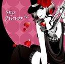 Ska Flavor