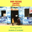 BON-VOYAGE LOVERS Music 〜Mellow Treasure〜 Selected and Mixed by Mr. BEATS a.k.a. DJ CELORY/Mr. BEATS a.k.a. DJ CELORY