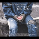 BLUE ~ A TRIBUTE TO YUTAKA OZAKI