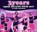 "Apink 3rd LIVE TOUR 2017 ""3years"" at Pacifico Yokohama/Apink"