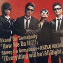 How We Do It!!!/(Everything Will Be) All Right