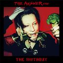 THE ANSWER [通常盤]/The Birthday