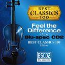 聴き比べ体感! Blu-spec CD2×CD べスト・クラシック100編